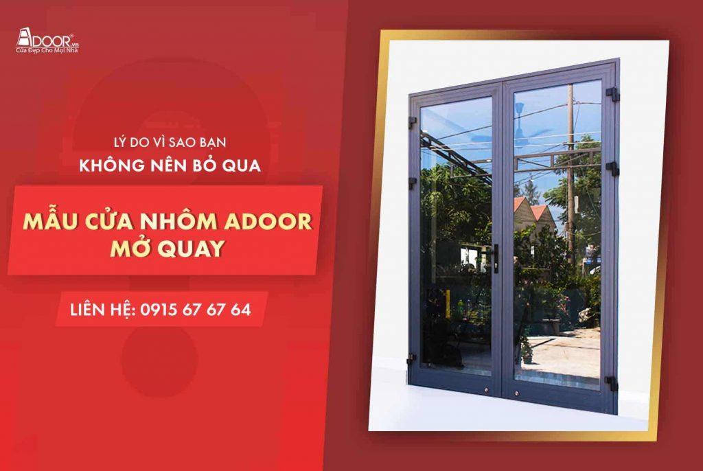 Mẫu cửa nhôm mở quay cao cấp của Adoor