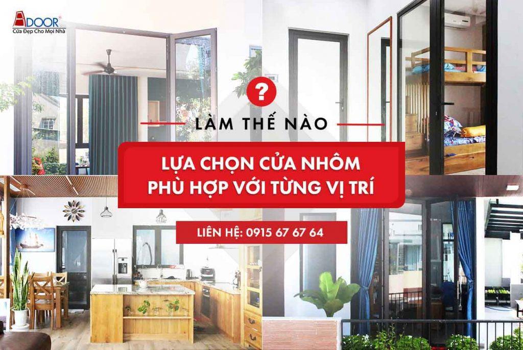 Tư vấn chọn cửa nhôm Xingfa phù hợp cho từng vị trí nhà bạn